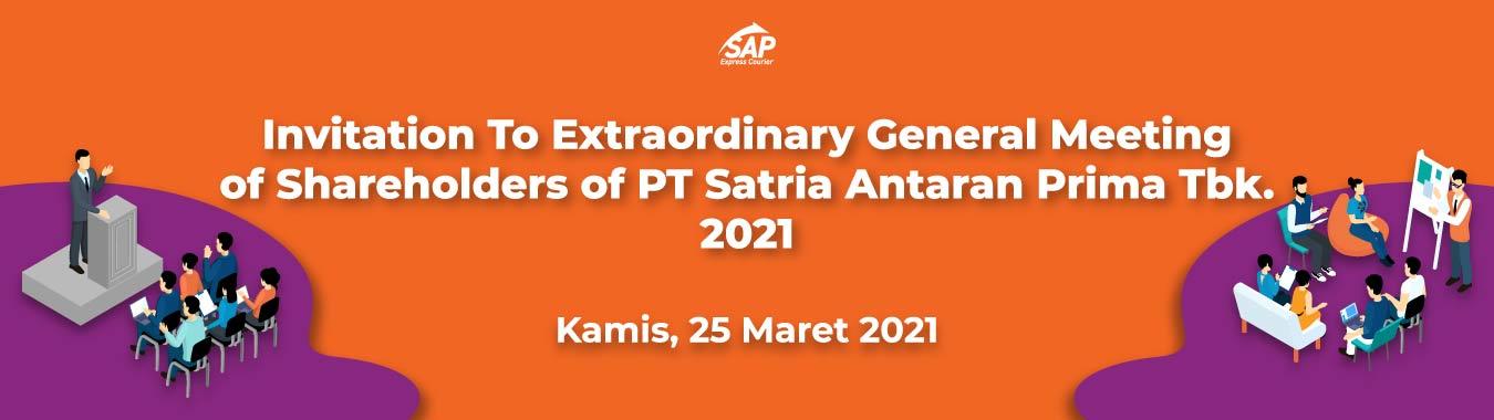 Invitation To Extraordinary General Meeting Of Shareholders Of PT Satria Antaran Prima Tbk. 2021